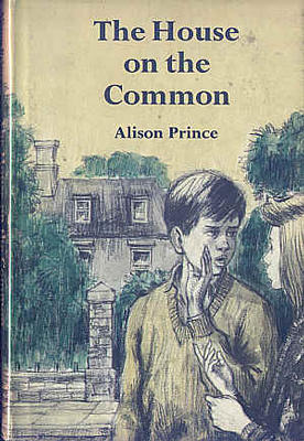 The House on the Common by Alison Prince
