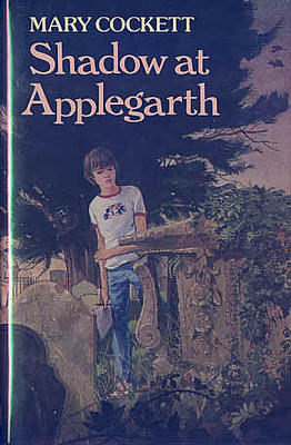 Shadow at Applegarth by Mary Cockett