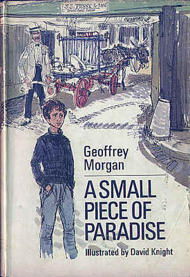 A Small Piece of Paradise by Geoffrey Morgan