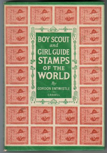 Boy Scout and Girl Guide Stamps of the World by Gordon Entwistle