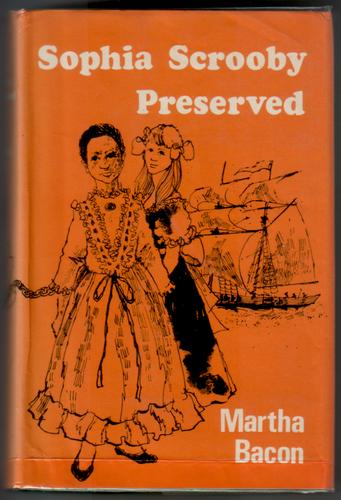 Sophia Scrooby Preserved by Martha Bacon