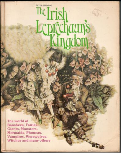 The Irish Leprechaun's Kingdom by Peter Haining