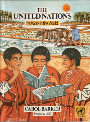 The United Nations by Carol Barker