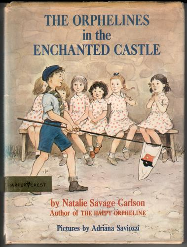 The Orphelines in the Enchanted Castle by Natalie Savage Carlson