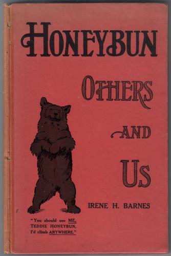 Honeybun, Others and us by Irene H. Barnes