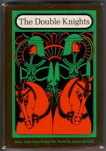The Double Knights by James McNeill