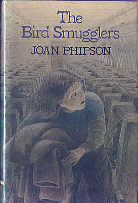 The Bird Smugglers by Joan Phipson