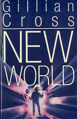 New World by Gillian Cross