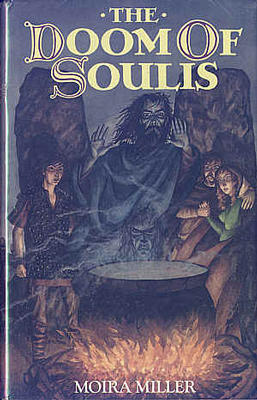 The Doom of Soulis by Moira Miller