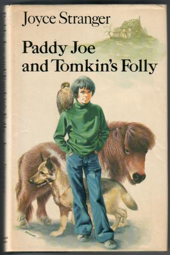 Paddy Joe and Tomkin's Folly by Joyce Stranger