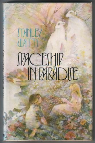 Spaceship in Paradise by Stanley Watts