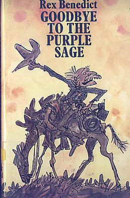 Goodbye to Purple Sage by Rex Benedict