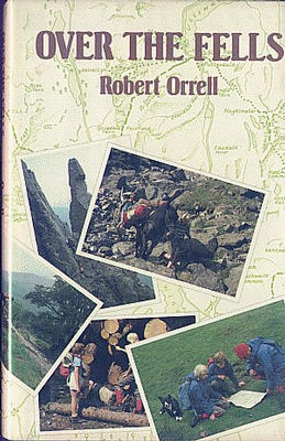 Over the Fells by Robert Orrell