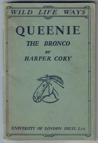 Queenie the Bronco by Harper Cory