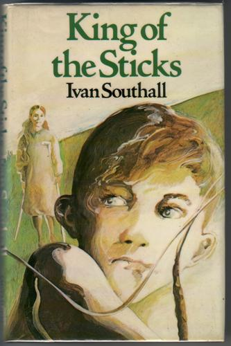 King of the Sticks by Ivan Southall
