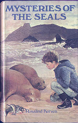 Mysteries of the Seals by Rosalind Kerven