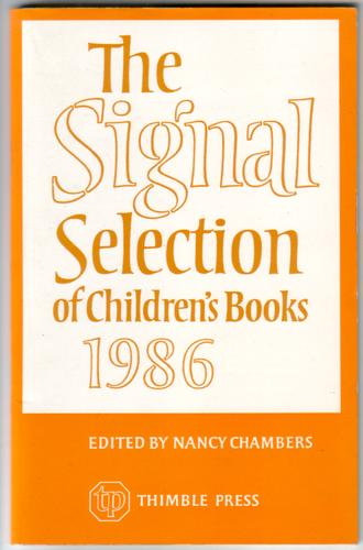 The Signal Selection of Children's Books 1986 by Nancy Chambers