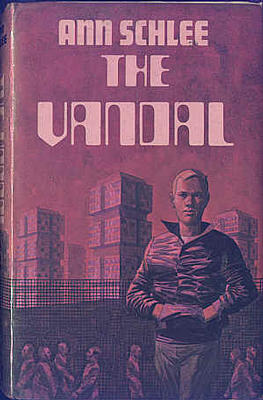 The Vandal by Ann Schlee