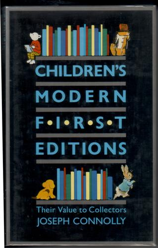 Children's Modern First Editions by Joseph Connolly