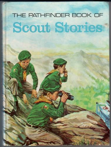 The Pathfinder Book of Scout Stories