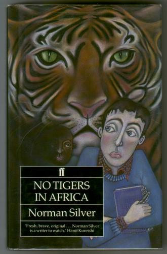 No Tigers in Africa by Norman Silver