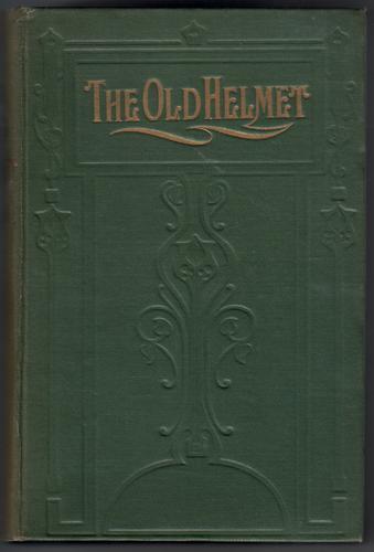 WETHERALL, ELIZABETH - The Old Helmet