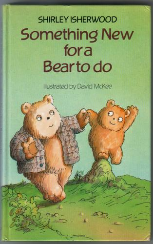 Something New for a Bear to do by Shirley Isherwood
