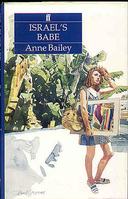 Israel's Babe by Anne Bailey
