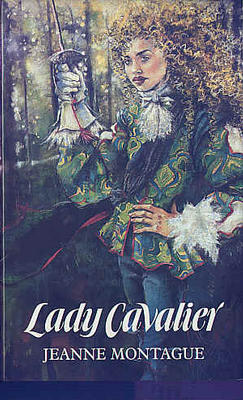 Lady Cavalier by Jeanne Montague
