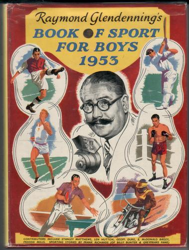 Raymond Glendenning's Book of Sport for Boys 1953 by Raymond Glendenning