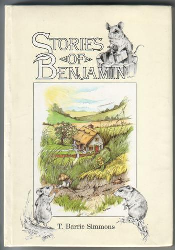 Stories of Benjamin by T. Barrie Simmons