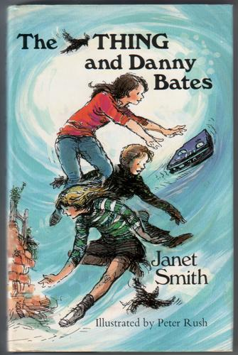 The Thing and Danny Bates by Janet Smith