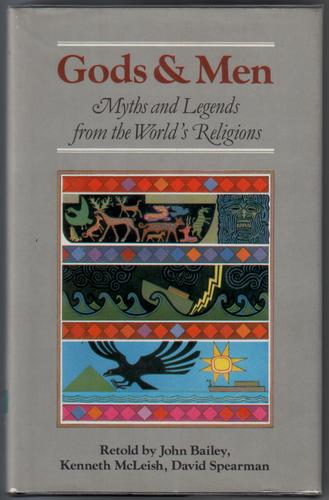 Gods and Men - Myths and Legends from the World's Religions