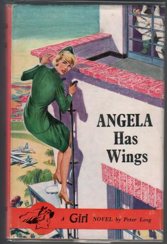 Angela has Wings by Peter Ling and Sheilah Ward