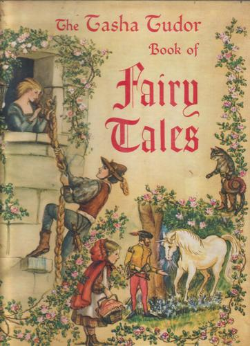 The Tasha Tudor Book of Fairy Tales by Tasha Tudor
