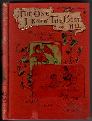 The One I Knew the Best of All by Frances Hodgson Burnett