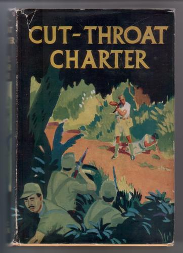 Cut Throat Charter by Harold Eric Felser Paine