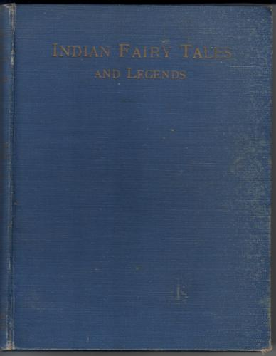Indian Fairy Tales and Legends by M. Dorothy Belgrave and Hilda Hart