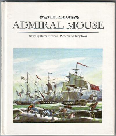 The Tale of Admiral Mouse by Bernard Stone