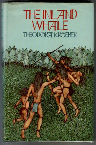 The Inland Whale by Theodora Kroeber