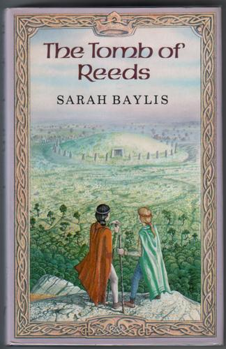 The Tomb of Reeds by Sarah Baylis