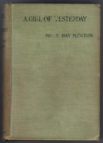 A Girl of Yesterday by F. Hay Newton