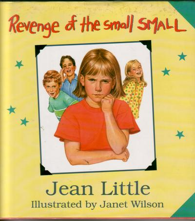 Revenge of the Small Small by Jean Little