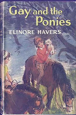 Gay and the Ponies by Elinore Havers