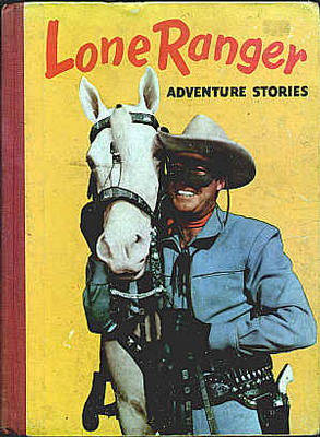 Lone Ranger Adventure Stories