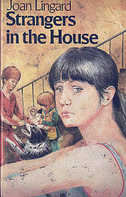 Strangers in the House by Joan Lingard