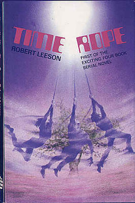 Time Rope by Robert Leeson