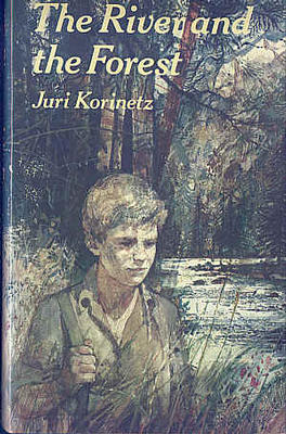 The River and the Forest by Juri Korinetz