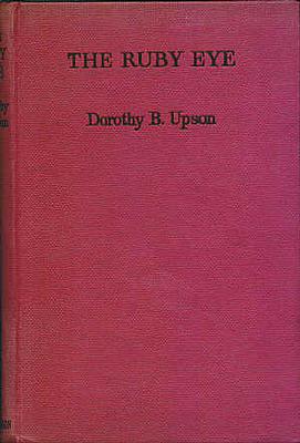 UPSON, DOROTHY B. - The Ruby Eye