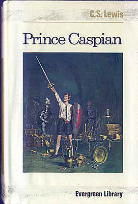Prince Caspian by Clive Staples Lewis